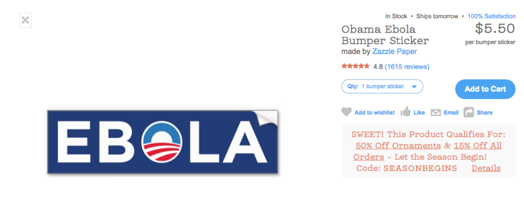 "This bumper sticker, alluding to similarities in the words ""Obama"" and ""Ebola,"" is trending online."